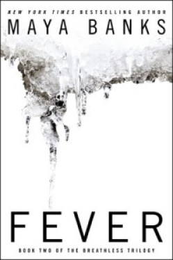 Fever Maya Banks