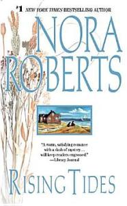 Rising Tides: The Chesapeake Bay Saga #2 Nora Roberts