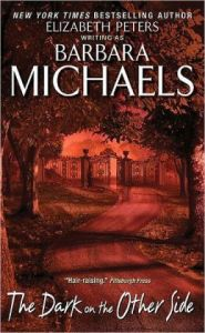 The Dark on the Other Side  by Barbara Michaels