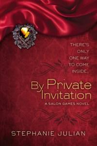 By Private Invitation Stephanie Julian