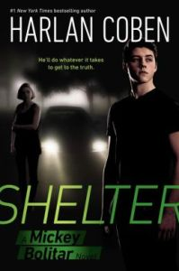 Shelter (Mickey Bolitar Series #1)  by Harlan Coben