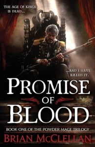 Promise of Blood (The Powder Mage #1) by Brian McClellan