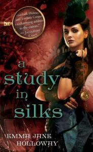 A Study in Silks Emma Jane Holloway