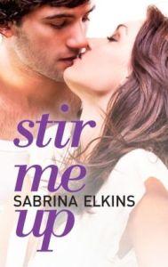 Stir Me Up Sabrina Elkins