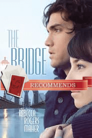 The Bridge - Rebecca Rogers Maher