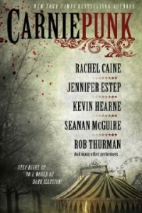 Carniepunk  by Rachel Caine(Gallery Books)