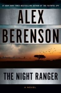 The Night Ranger (John Wells Series #7) by Alex Berenson
