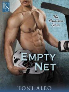 Empty Net: The Assassins Series by Toni Aleo