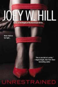 Unrestrained by Joey W. Hill