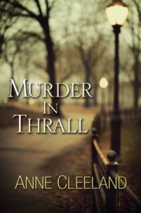 Murder In Thrall (A New Scotland Yard Mystery) by Anne Cleeland