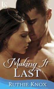 Making It Last by Ruthie Knox