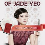 The Perilous Life of Jade Yeo by Zen Cho
