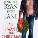 All I Want for Christmas Is a Cowboy by Jennifer Ryan, Katie Lane, Emma Cane