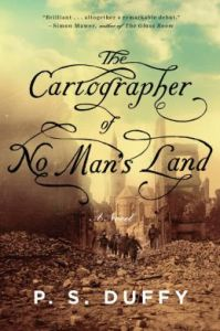 The Cartographer of No Man's Land: A Novel by P.S. Duffy