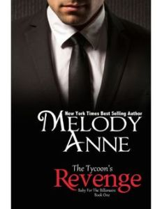 The Tycoon's Revenge by Melody Anne