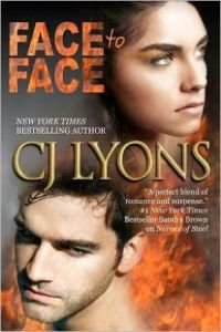 Face to Face: Hart and Drake, Book #3 by C. J. Lyons