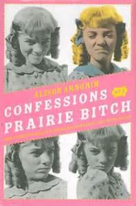 confessions-of-a-prairie-bitch