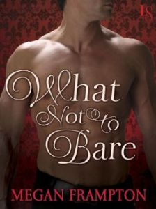 What Not to Bare: A Loveswept Historical Romance by Megan Frampton