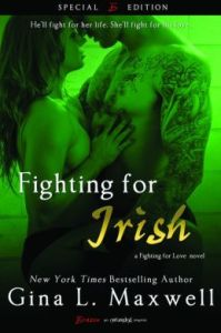 Fighting For Irish (A Fighting for Love Novel) by Gina L. Maxwell