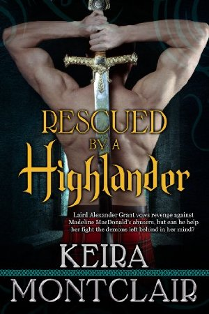 Rescued by a Highlander  by Keira Montclair