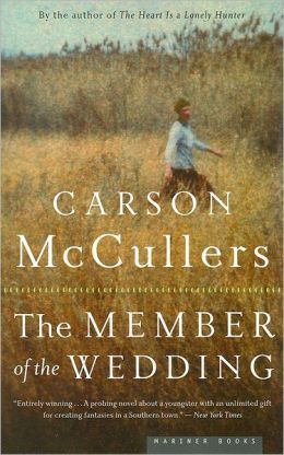 The Member of the Wedding Carson McCullers