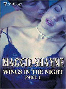Wings in the Night Part 1: Twilight Phantasies, Twilight Memories, Twilight Illusions, Beyond Twilight, Born in Twilight, and Twilight Vows