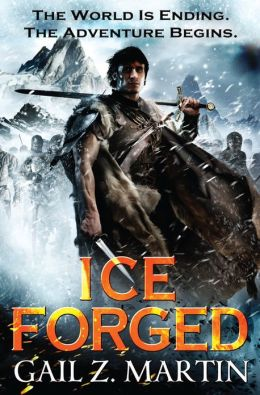 Ice Forged by Gail Z. Martin