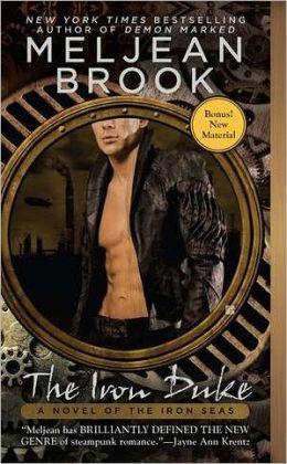 The Iron Duke (Iron Seas Series #1) by Meljean Brook