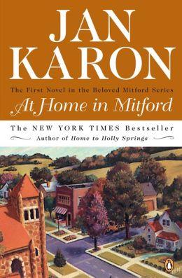 At Home in Mitford (Mitford Series #1) Jan Karon