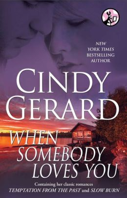 When Somebody Loves You by Cindy Gerard