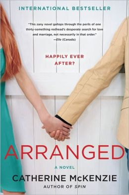 Arranged: A Novel by Catherine McKenzie