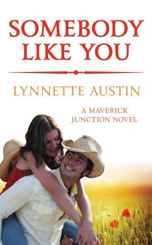 Somebody Like You Lynnette Austin