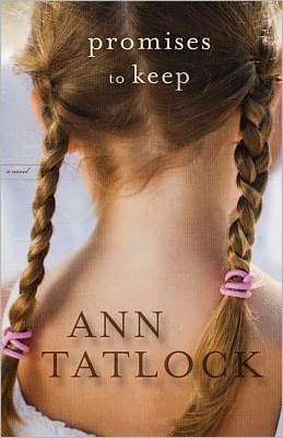 Promises to Keep  by Ann Tatlock