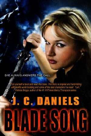 Blade Song (Colbana Files Book 1)  by J.C. Daniels