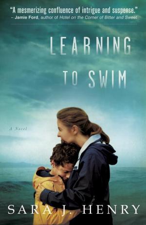 Learning to Swim: A Novel Sara J. Henry