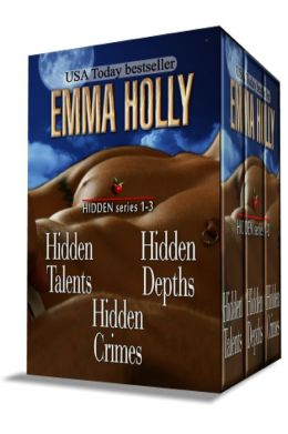 Hidden Series 1-3 (Hidden Talents, Hidden Depths, Hidden Crimes) \ by Emma Holly