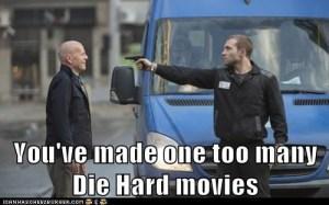 One Too Many Die Hard Movies