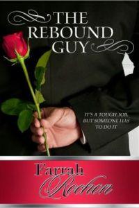 The Rebound Guy by Farrah Rochon