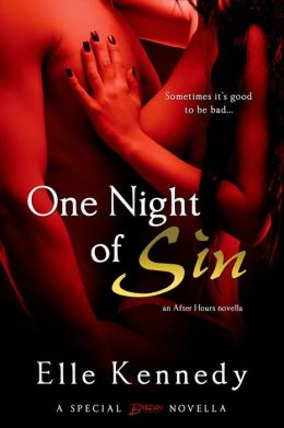 One Night of Sin (An After Hours Novella) by Elle Kennedy