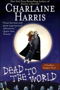 Dead to the World by Charlaine Harris.