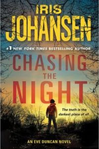 Chasing the Night (Eve Duncan Series #11) by Iris Johansen