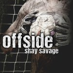 Offside by Shay Savage