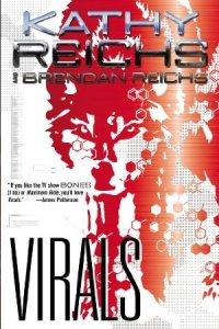 Virals by Kathy Reichs.