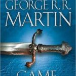 A Game of Thrones (A Song of Ice and Fire #1) by George R. R. Martin