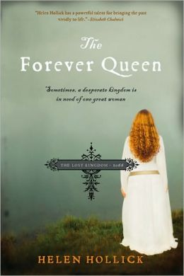 The Forever Queen: The Lost Kingdom - 1066 by Helen Hollick