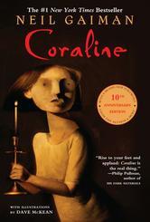 Coraline 10th Anniversary Edition By Neil Gaiman