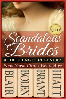 Scandalous Brides (Four Bestselling Full-Length Regency Novels)  by Annette Blair