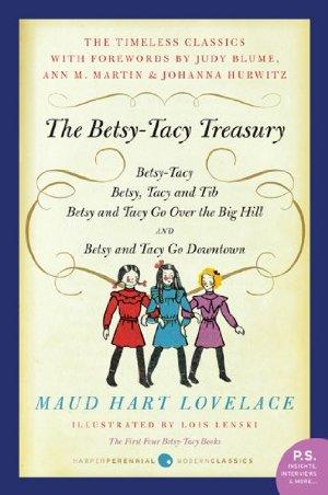 Betsy-Tacy Treasury  by Maud Hart Lovelace