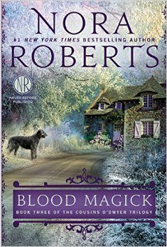 REVIEW: Blood Magick: Book Three of the Cousins O'Dwyer Trilogy by