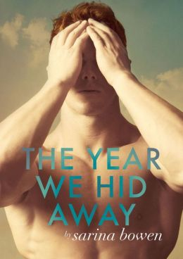 The Year We Hid Away by Sarina Bowen